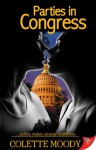 Parties in Congress - Colette Moody