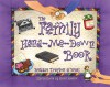 The Family Hand-Me-Down Book: Creating and Celebrating Family Traditions - Debbie Trafton O'Neal