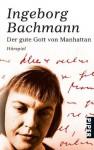 Der gute Gott von Manhattan. Hörspiel - Ingeborg Bachmann