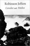 Cawdor & Medea - Robinson Jeffers
