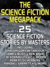 The Science Fiction Megapack: 25 Classic Science Fiction Stories - Robert Silverberg