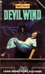 Devil Wind - Paul Alexander, Laurie Bridges
