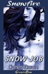 Snow Job - Cameo Brown