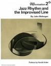 Jazz Rhythm and The Improvised Line (Jazz Improvisation, No. 2) - John Mehegan, Harold Arlen