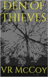 Den of Thieves - V.R. McCoy