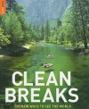 Clean Breaks: 500 new ways to see the world (Rough Guide Travel Guides) - Richard Hammond, Jeremy Smith