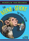The Gecko and Sticky: The Power Potion - Wendelin Van Draanen, Stephen Gilpin