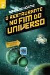 O Restaurante no Fim do Universo (O Guia do Mochileiro das Galáxias, #2) - Douglas Adams