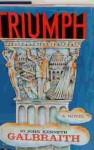 The Triumph - John Kenneth Galbraith