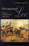 The Long Arm of Lee: The History of the Artillery of the Army of Northern Virginia, Volume 2: Chancellorsville to Appomattox - Jennings Cropper Wise, Gary W. Gallagher