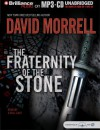 The Fraternity of the Stone - David Morrell, Various