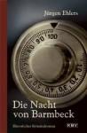 Die Nacht von Barmbeck - Jürgen Ehlers