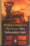 Het behouden huis - Willem Frederik Hermans