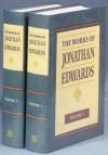 The Works of Jonathan Edwards Vol 1 - Jonathan Edwards