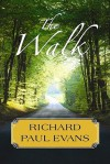The Walk (Platinum Fiction Series) - Richard Paul Evans