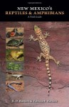 New Mexico's Reptiles and Amphibians: A Field Guide - R.D. Bartlett, Patricia P. Bartlett