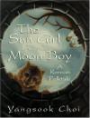 The Sun Girl and the Moon Boy: A Korean Folktale - Yangsook Choi
