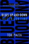 Blues Up and Down - Tom Piazza