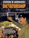 Dictatorship (Systems of Government) - Paul Dowswell