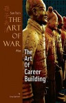 Art of War Plus The Art of Career Building (The Art of War Plus) - Gary Gagliardi, Sun Tzu