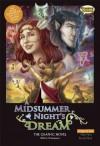 A Midsummer Night's Dream The Graphic Novel: Original Text - Clive Bryant, John McDonald, Jason Cardy, William Shakespeare