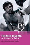 French Cinema: A Student's Guide - Philip Powrie, Keith Reader