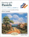 Painting with Pastels - Peter Coombs