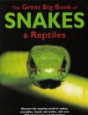 The Great Big Book of Snakes & Reptiles - Barbara Taylor, Mark O'Shea