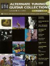 Alternate Tunings Guitar Collection: Number 7 in a Series [With CD] - Hal Leonard Publishing Company