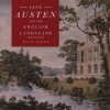 Jane Austen and the English Landscape - Mavis Batey
