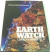 Earthwatch, a Survey of the World from Space - Charles Sheffield