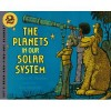 The Planets in Our Solar System - Franklyn Mansfield Branley, Don Madden