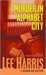 Murder in Alphabet City - Lee Harris