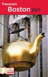 Frommer's Boston 2011 (Frommer's Complete Guides) - Marie Morris