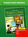 Writer's Choice Grammar Practice Workbook Grade 12: Grammar and Composition - Glencoe/McGraw-Hill