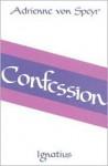 Confession - Adrienne von Speyr, Douglas W. Stott