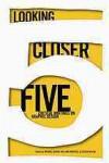 Looking Closer 5: Critical Writings on Graphic Design - Michael Bierut, Steven Heller, William Drenttel