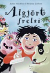 Algjört frelsi - Auður Jónsdóttir, Þórarinn Leifsson