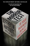 The Mirror Test: Is Your Business Really Breathing? - Jeffrey W. Hayzlett, Jim Eber