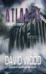 Atlantis- A Dane Maddock Adventure - David Wood