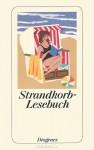 Strandkorb-Lesebuch - Daniel Kampa