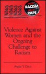 Violence Against Women and the Ongoing Challenge to Racism - Angela Y. Davis