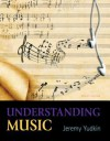 Understanding Music Plus Mysearchlab with Etext -- Access Card Package - Jeremy Yudkin