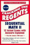 Princeton Review: Cracking the Regents: Sequential Math II, 1999-2000 Edition (Princeton Review Series) - Douglas French