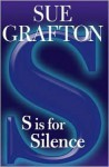 S Is for Silence (Kinsey Millhone Series #19) - Sue Grafton