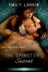 The Spinster's Secret - Emily Larkin