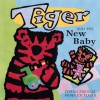 Tiger and the New Baby - Vivian French