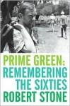 Prime Green - Robert Stone