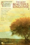 The Most Beautiful Songs Ever, Volume 2 - Hal Leonard Publishing Company