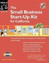 The Small Business Start-Up Kit for California [With CDROM] - Peri Pakroo, Barbara Kate Repa